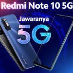 Review Hp Xiaomi Redmi Note 10 5G Spesifikasi Dan Harga